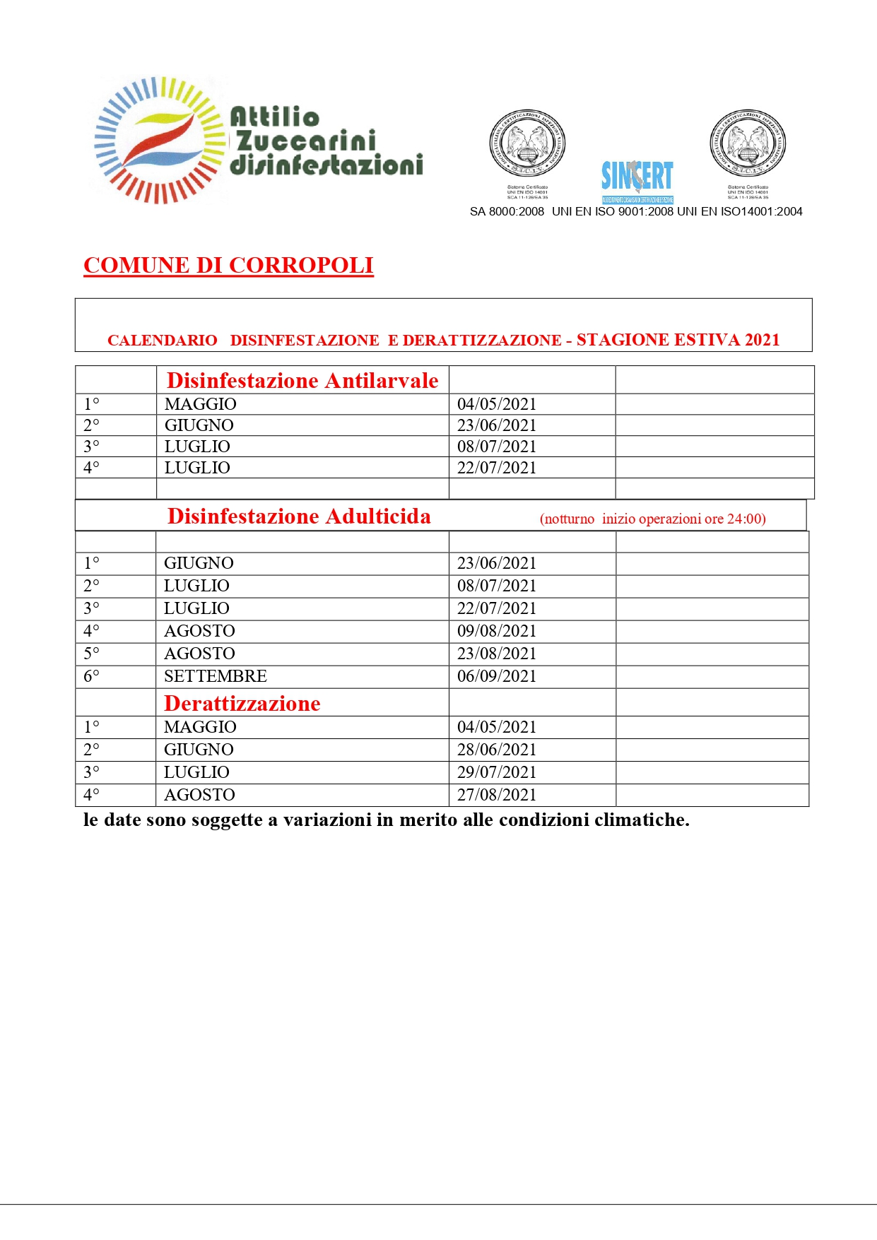 CALENDARIO DISINFESTAZIONE E DERATTIZZAZIONE - STAGIONE ESTIVA 2021