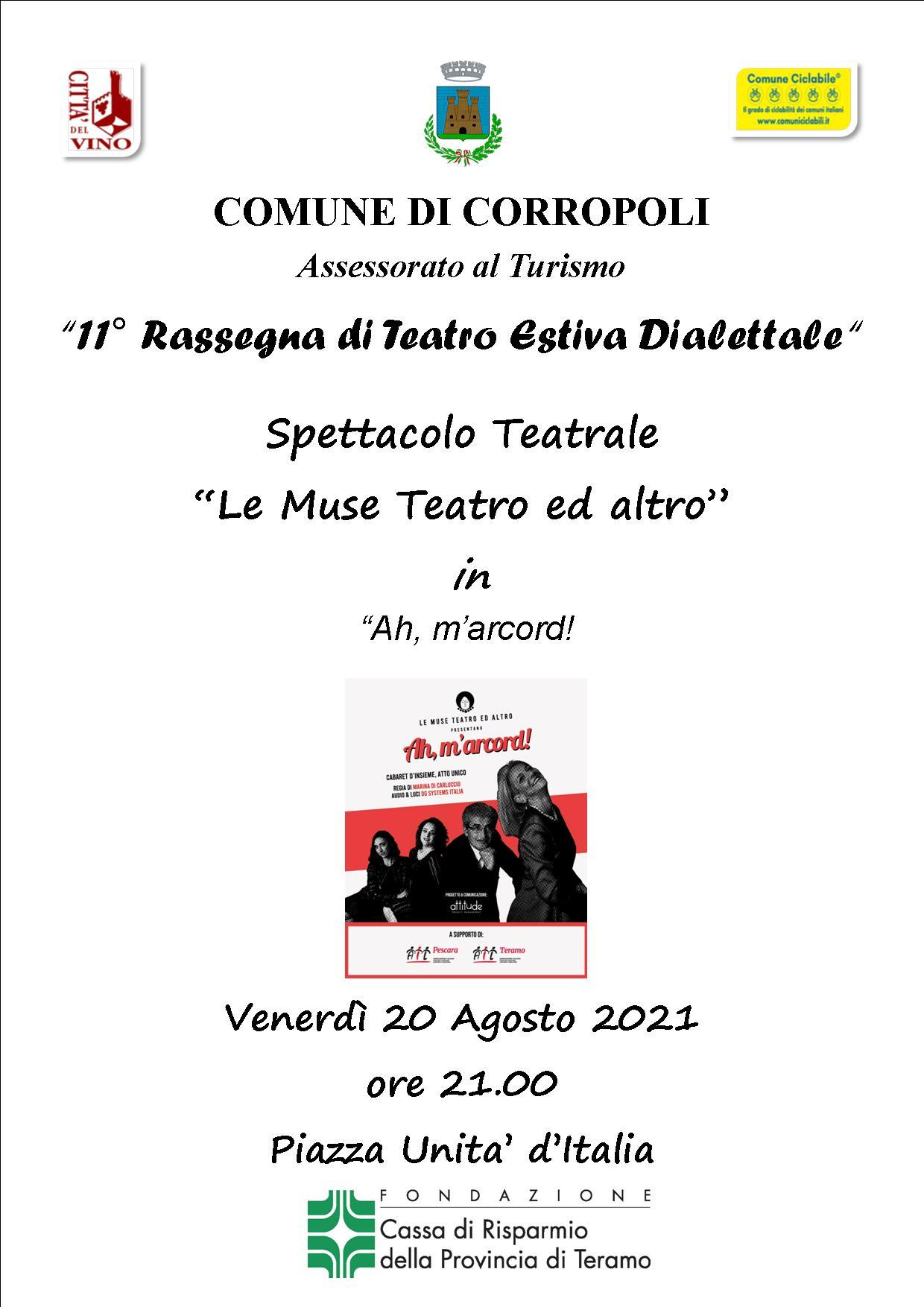"""SPETTACOLO TEATRALE Compagnia """"LE MUSE""""  Venerdì 20 Agosto 2021 – Piazza Unità d'Italia  ore 21.00"""